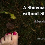 Shoemaker without Shoes